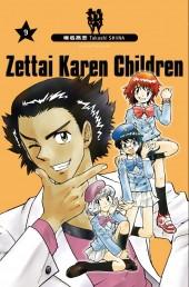 Zettai Karen Children -9- Tome 9