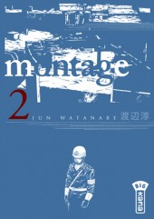 Montage -2- Tome 2