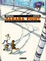 Banana fight -1- Le choc des titans