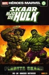 Skaar: Hijo de Hulk -2- Planeta Skaar