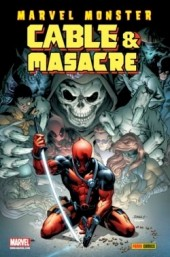 Cable & Masacre -5- Marvel Monster: Cable & Masacre nº 3