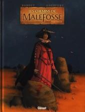 Les chemins de Malefosse -21- Plaie d'argent