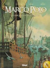 Marco Polo (Adam/Convard/Bono) -1- Le garçon qui vit ses rêves