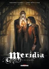 Meridia -3- Le roi pourri