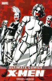 Ultimate Comics X-Men (2011) -INT4- Ultimate X-Men by Brian Wood volume 2