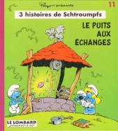 Schtroumpfs (3 histoires de) -11- Le puits aux échanges