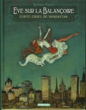 Eve sur la balançoire - Eve sur la Balançoire - Conte cruel de Manhattan