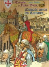 Le templier de Notre-Dame -4- Croisade contre les Cathares