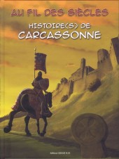 Histoire(s) (Éditions Grand Sud) - Au fil des siècles - Histoire(s) de Carcassonne 1