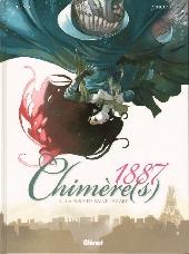 Chimère(s) 1887 -3- La furie de Saint-Lazare
