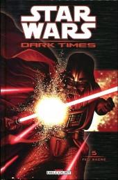 Star Wars - Dark Times -5- Feu sacré