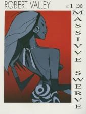 Massive Swerve (2008) -1- Massive Swerve Book 1
