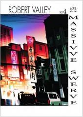 Massive Swerve (2008) -4- Massive Swerve Book 4