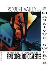 Massive Swerve (2008) -5- Massive Swerve Book 5