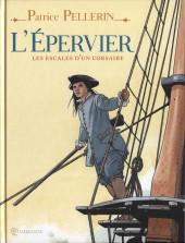 Épervier (Les rendez-vous de l') -INT- Les escales d'un corsaire