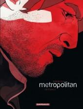 Metropolitan -INT- Intégrale
