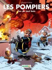 Les pompiers -13- Feu de tout bois