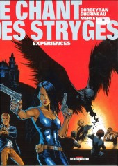 Le chant des Stryges -4a02- Expériences