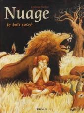 Nuage -2- Le bois sacré