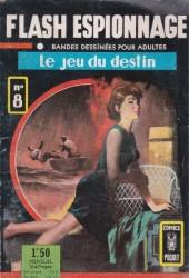Flash espionnage (1re série) -8- Le jeu du destin
