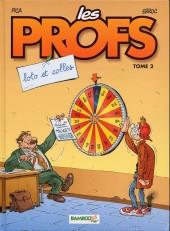 Les profs -2a2006- Loto et colles