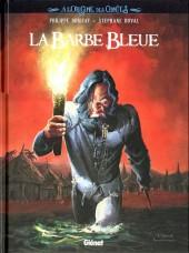 À l'Origine des Contes -1- La Barbe Bleue