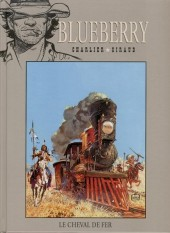 Blueberry - La collection (Hachette) -706- Le Cheval de fer