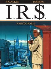 I.R.$. puis I.R.$ -4a2005- Narcocratie