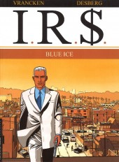 I.R.$. puis I.R.$ -3a2011- Blue Ice