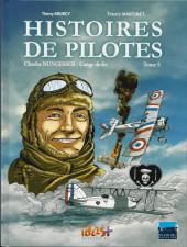 Histoires de pilotes -5- Charles Nungesser - L'ange de fer