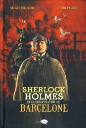 Sherlock Holmes (Colomino/Palomé) - Et la conspiration de Barcelone