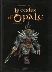 Les forêts d'Opale -HS2- Le Codex d'Opale - Livre second - Rencontres au fil des voyages