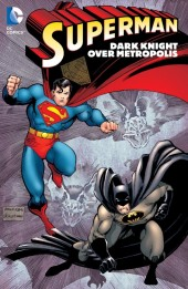 Superman (TPB) -INT- Dark Knight over Metropolis