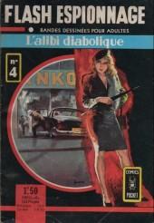 Flash espionnage (1re série) -4- L'alibi diabolique
