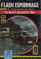 Flash espionnage (1re série) -5- La mort prend le thé