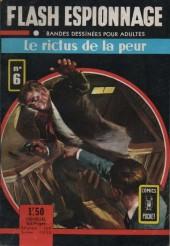 Flash espionnage (1re série) -6- Le rictus de la peur
