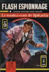 Flash espionnage (1re série - Arédit) -9- Le rendez-vous de Djakarta