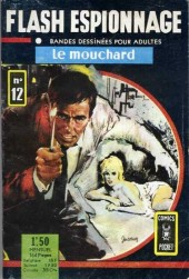 Flash espionnage (1re série) -12- Le mouchard