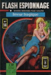 Flash espionnage (1re série) -14- Erreur tragique