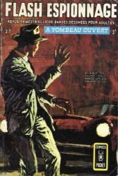 Flash espionnage (1re série) -27- A tombeau ouvert
