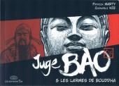 Juge Bao -5- Juge Bao & Les larmes de Bouddha