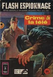 Flash espionnage (1re série - Arédit) -59- Crime à la télé