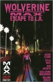 Wolverine Max (2012) -INT02- Escape to L.A.
