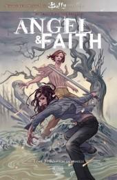 Angel & Faith -3- Réunion de famille