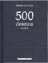 (AUT) De Crécy -8TT- 500 dessins volume II