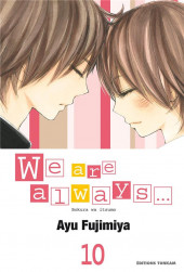 We are always... -10- Tome 10