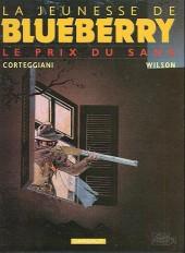 Blueberry (La Jeunesse de) -9c2005- Le prix du sang