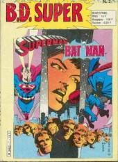 B.D. Super -2- B.D. Super Superman et Batman