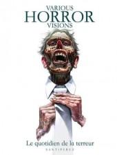 Various Horror Visions -1- Le Quotidien de la Terreur
