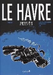 Le Havre (Djian/Popopidou/Jay) -2- Joyeuses fêtes